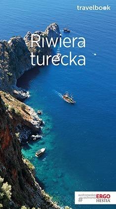 RIWIERA TURECKA - TRAVELBOOK przewodnik turystyczny BEZDROŻA 2019