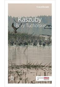 KASZUBY I BORY TUCHOLSKIE - TRAVELBOOK przewodnik turystyczny BEZDROŻA 2019