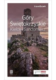 GÓRY ŚWIĘTOKRZYSKIE KIELCE SANDOMIERZ - TRAVELBOOK przewodnik turystyczny BEZDROŻA 2019