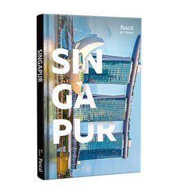 SINGAPUR Pascal My Travel przewodnik turystyczny PASCAL 2019