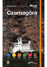 CZARNOGÓRA Travel&Style przewodnik turytsyczny BEZDROŻA 2019