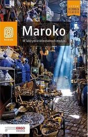 MAROKO W labiryncie orientalnych medyn przewodnik BEZDROŻA 2019