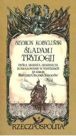 ŚLADAMI TRYLOGII mapa malowana Szymon Kobyliński TERRA NOSTRA