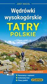 TATRY POLSKIE WĘDRÓWKI WYSOKOGÓRSKIE przewodnik COMPASS 2019