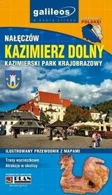 KAZIMIERZ DOLNY Kazimierski Park Krajobrazowy - ilustrowany przewodnik z mapami PLAN 2018
