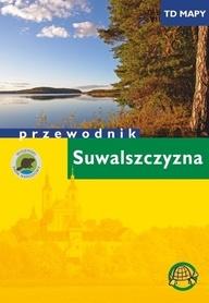 SUWALSZCZYZNA przewodnik turystyczny AGENCJA TD 2019