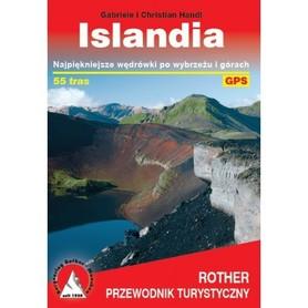 ISLANDIA Najpiękniejsze wędrówki po wybrzeżu i górach 55 tras przewodnik ROTHER