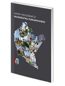 Kanon krajoznawczy województwa podkarpackiego PTTK