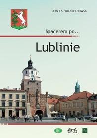 LUBLIN Spacerem po Lublinie przewodnik EGROS
