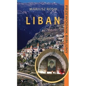 LIBAN przewodnik biblijny, Mariusz Rosik TUM 2019