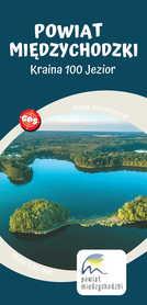 POWIAT MIĘDZYCHODZKI Kraina 100 Jezior mapa turystyczna 1:50 000 TOPMAPA