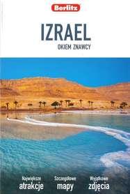 IZRAEL OKIEM ZNAWCY przewodnik turystyczny BERLITZ 2019