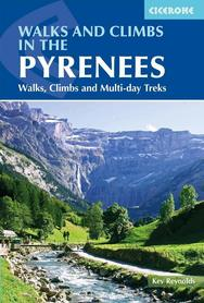PIRENEJE Walks and Climbs in the Pyrenees - Kev Reynolds przewodnik CICERONE