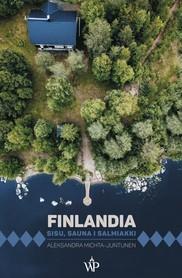 FINLANDIA Sisu, sauna i salmiakki WYDAWNICTWO POZNAŃSKIE