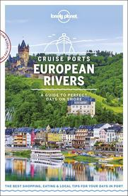 CRUISE PORTS EUROPEAN RIVERS W.1 LONELY PLANET 2019
