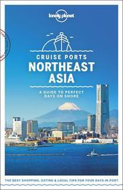AZJA PÓŁNOCNO WSCHODNIA CRUISE PORTS ASIA NORTTHEAST W.1 LONELY PLANET 2019