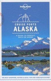 ALASKA CRUISE PORTS W.1 przewodnik LONELY PLANET 2018