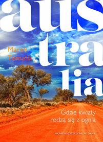 AUSTRALIA Gdzie kwiaty rodzą się z ognia, wydanie 2 BURDA KSIĄŻKI