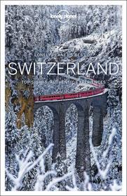 SZWAJCARIA BEST OF... W.1 przewodnik turystyczny LONELY PLANET 2018