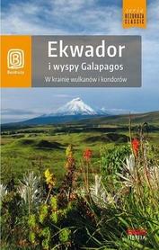 EKWADOR I WYSPY GALAPAGOS w Krainie Wulkanów i Kondorów BEZDROŻA 2019