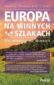 EUROPA NA WINNYCH SZLAKACH Od winnicy do winnicy PASCAL 2019