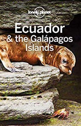 EKWADOR I GALAPAGOS W.11 przewodnik LONELY PLANET 2018
