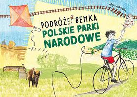POLSKIE PARKI NARODOWE Podróżek Benka MULTICO