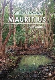 MAURITIUS przewodnik turystyczny POLIGRAF 2019