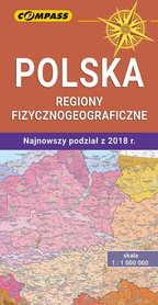 POLSKA REGIONY FIZYCZNOGEOGRAFICZNE mapa 1:1 000 000 COMPASS 2020