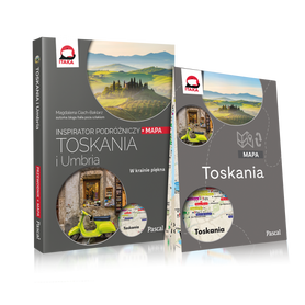 TOSKANIA I UMBRIA Inspirator Podróżniczy PRZEWODNIK PASCAL 2020