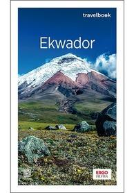 EKWADOR przewodnik TRAVELBOOK BEZDROŻA 2020