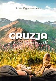 GRUZJA DLA POCZĄTKUJĄCYCH Artur Zygmuntowicz STAPIS 2019