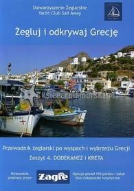 ŻEGLUJ I ODKRYWAJ GRECJĘ Zeszyt 4 Dodekanez i Kreta INTROGRAF 2019