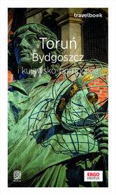 TORUŃ BYDGOSZCZ I KUJAWSKO-POMORSKIE przewodnik TRAVELBOOK BEZDROŻA 2020