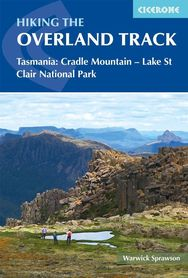 TASMANIA Cradle Mountain-Lake St Clair National Park Hiking the Overland Track przewodnik CICERONE 2020