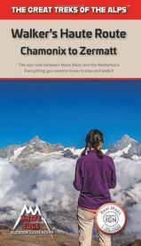 Walker's Haute Route: Chamonix to Zermatt przewodnik KEO 2019