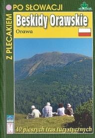 BESKIDY ORAWSKIE ORAWA z plecakiem po Słowacji PRZEWODNIK DAJAMA