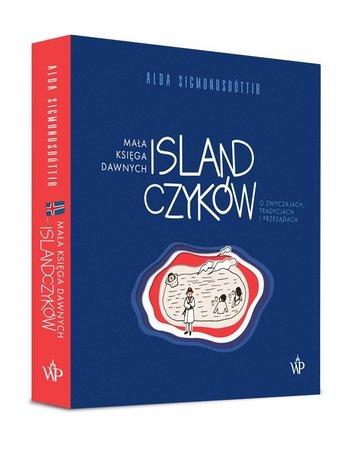 Mała księga dawnych Islandczyków. O zwyczajach, tradycjach i przesądach W.POZNAŃSKIE (1)