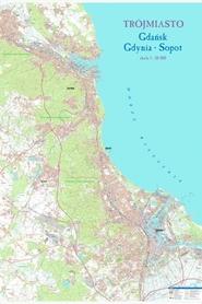 TRÓJMIASTO Gdańsk - Gdynia - Sopot mapa ścienna 1:20 000 STUDIO PLAN 2020