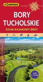 BORY TUCHOLSKIE SZLAK KAJAKOWY BRDY mapa turystyczna COMPASS 2020