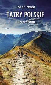 TATRY POLSKIE przewodnik turystyczny J.Nyka TRAWERS