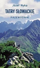 TATRY SŁOWACKIE przewodnik turystyczny J.Nyka TRAWERS