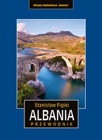 ALBANIA przewodnik turystyczny REWASZ 2018