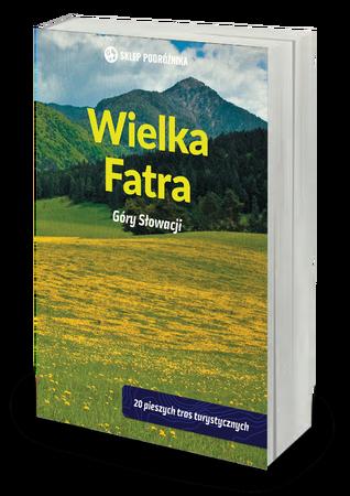 WIELKA FATRA Góry Słowacji przewodnik SKLEP PODRÓŻNIKA 2020 (1)