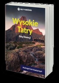 TATRY WYSOKIE Góry Słowacji przewodnik SKLEP PODRÓŻNIKA 2020
