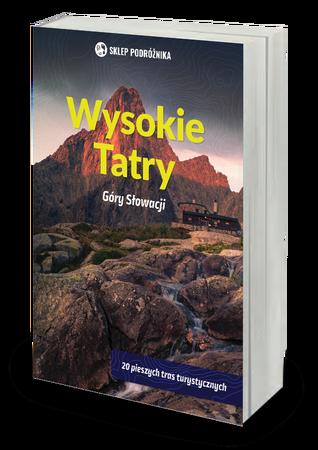 TATRY WYSOKIE Góry Słowacji przewodnik SKLEP PODRÓŻNIKA 2020 (1)