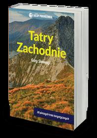 TATRY ZACHODNIE Góry Słowacji przewodnik SKLEP PODRÓŻNIKA 2020