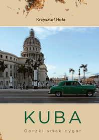 Kuba. Gorzki smak cygar Bernardinum