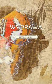 WYPRAWA Jacek Głowiński NOVAE RES 2020