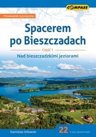 SPACEREM PO BIESZCZADACH Nad bieszczadzkimi Jeziorami przewodnik COMPASS 2020
